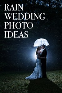 Rain Wedding Photo Ideas