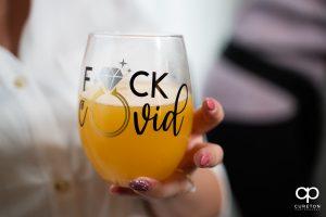 Fuck covid wine glass.